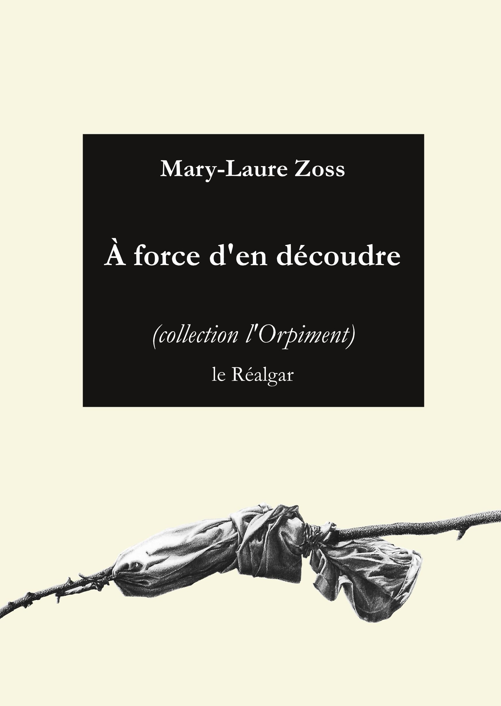 A force den decoudre Zoss